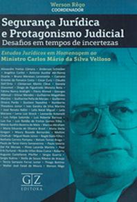 Segurança Jurídica e Protagonismo Judicial