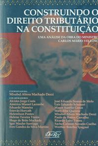 Construindo Direito Tributário na Constituição
