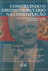 Construindo o Direito Tributário na Constituição